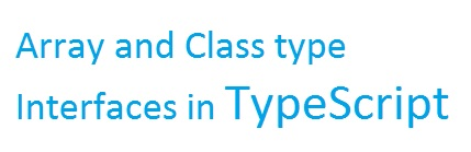 Array and Class Type Interface in TypeScript